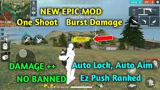 FREE FIRE EPIC MEGA MOD v.1.19.1, Burst Damage, Damage+++, One Shoot, Vip Mod GRATIS, Auto Lock Aim