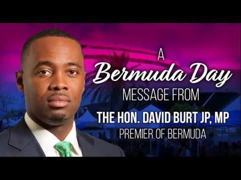 Premier David Burt Bermuda Day Message, May 29 2020