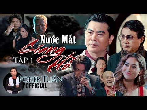 Phim Hành Động Xã Hội Đen | Nước Mắt Giang Hồ | Tập 1