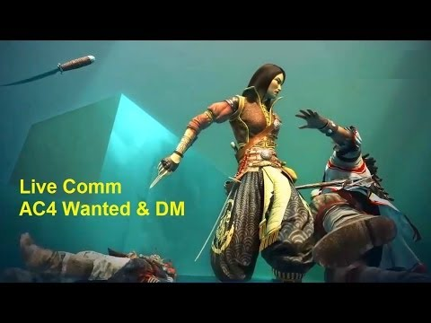 Fun AC4 Wanted and Deathmatch with Decoy and Bodyguard. Live Commentary. New Costumes