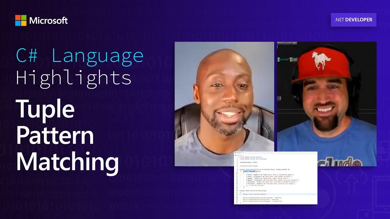 C# Language Highlights: Tuple Pattern Matching