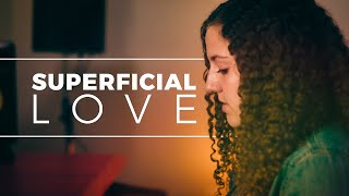 Paisley Ledding - Superficial Love Cover