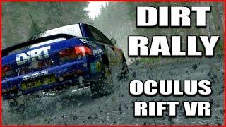 Dirty VR - Oculus Rift CV1 - Dirt Rally