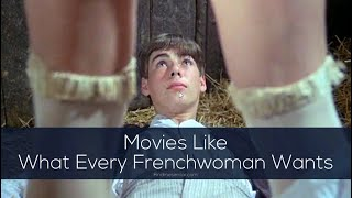 Movies Like What Every Frenchwoman Wants