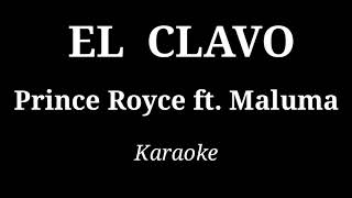 El Clavo | Prince Royce ft. Maluma | KARAOKE