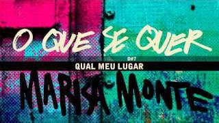 """""""O QUE SE QUER"""" - Marisa Monte - OQVQSDV"""