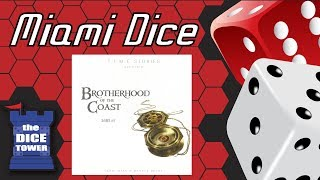 Miami Dice - T.I.M.E Stories: Brotherhood of the Coast
