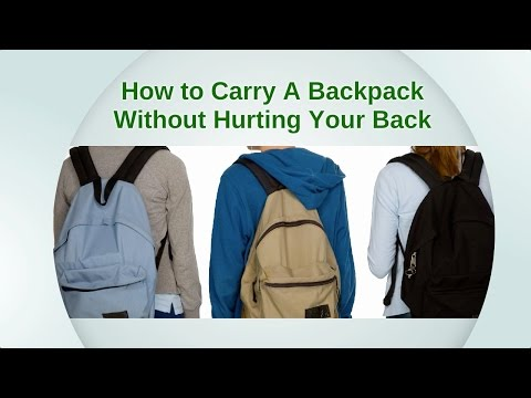 How to Carry A Backpack Without Hurting Your Back