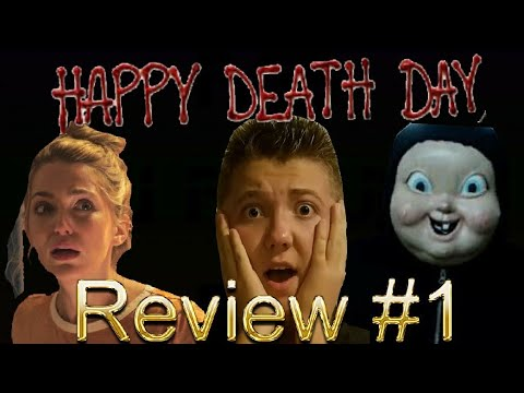 Happy Death Day [Movie Review #1] *Spoilers* Friday the 13th Special