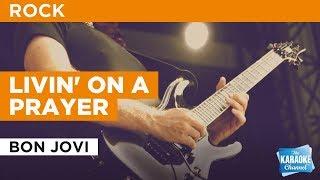 Livin' On A Prayer in the style of Bon Jovi   Karaoke with Lyrics