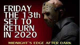 Friday the 13th to Return in 2020