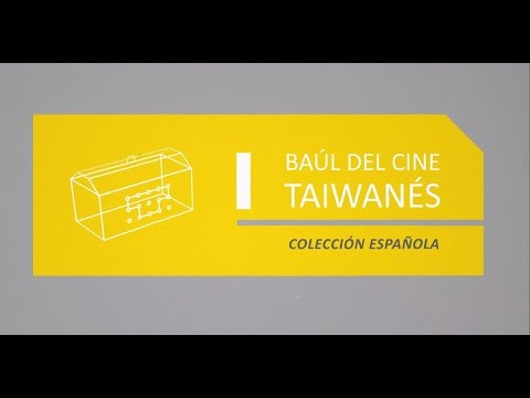 Baúl del Cine Taiwanés Colección española Mejor Tráiler