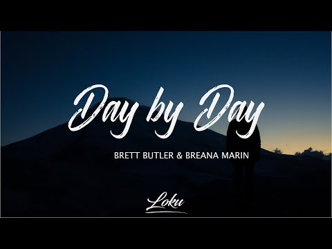 Brett Butler - Day By Day ft. Breana Marin