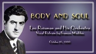 Leo Reisman and His Orchestra - Body and Soul (1930)