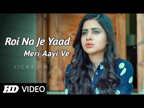 roi-na-je-yaad-meri-aayi-ve---full-song-|-sad-love-story