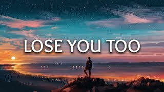 SHY Martin ‒ Lose You Too (Lyrics) (Severo Remix)