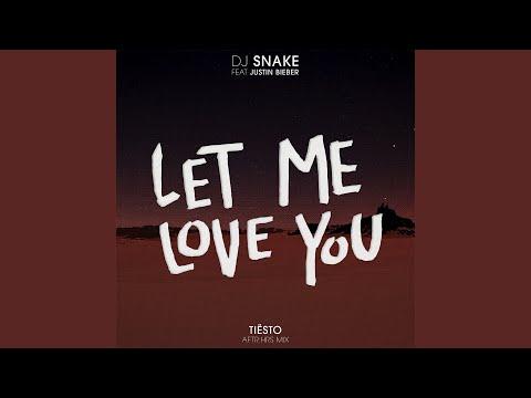 Let Me Love You (Tiësto's AFTR:HRS Mix)