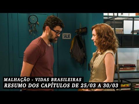 Malhação Vidas Brasileiras - Resumo dos Capítulos de 25 a 29 de março de 2019