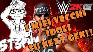 WWE - I MIEI VECCHI IDOLI SU NEXT GEN