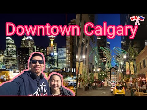 Alberta Trip: Downtown Calgary