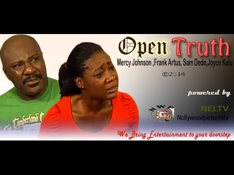 Download Open Truth   -    2014  Nigeria Nollywood Movie