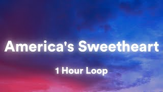(1 hour) LILHUDDY - America's Sweetheart (Lyrics) (One Hour Loop)