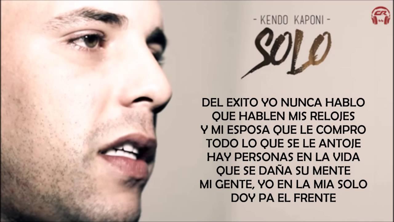 SOLO (LETRA) - KENDO K...