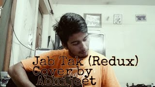 Jab Tak (Redux) - Armaan Malik | M.S.Dhoni | Abhi J