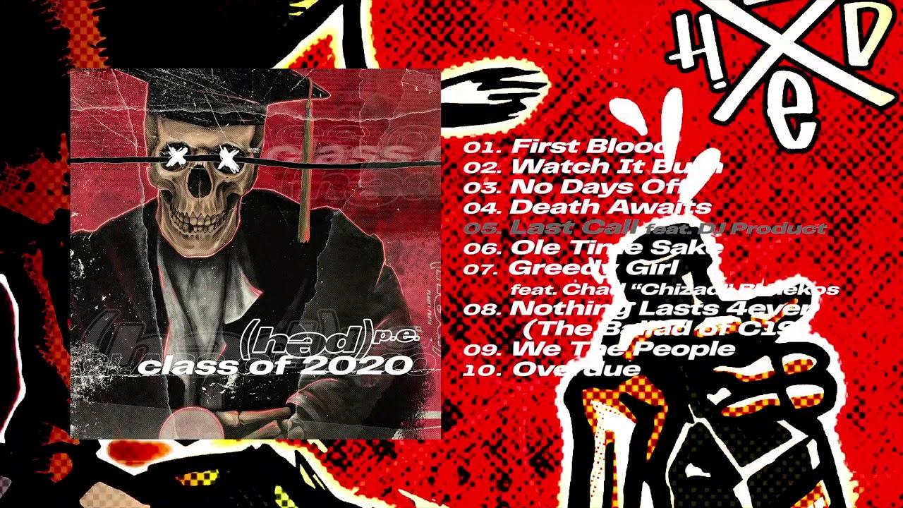(Hed) P.E - Class of 2020 (Album Stream)