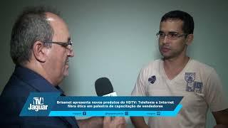 Brisanet capacita vendedores em novos produtos do HDTV, telefonia e internet fibra ótica