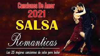 SALSA ROMANTICA Exitos, Grandes Canciones de la Mejor Salsa Romantica 2021