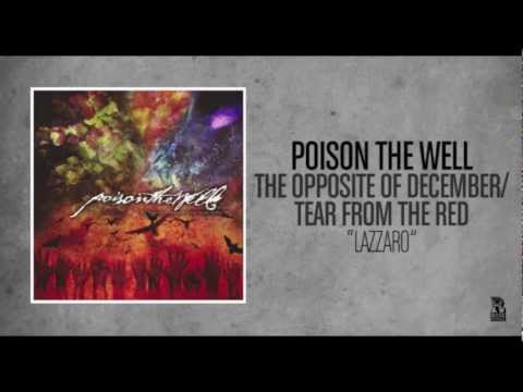 Poison The Well - Lazzaro