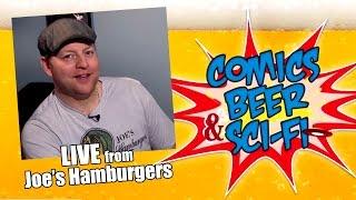Comics, Beer & Sci-fi - Jeremy From Joe's Hamburger