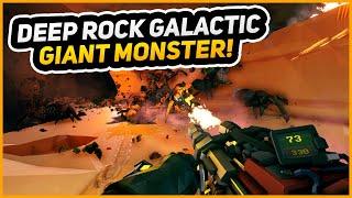 GIANT MONSTER!   Deep Rock Galactic   Episode 3