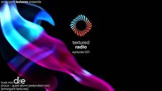 Textured Radio 021 Host Mix - Druce