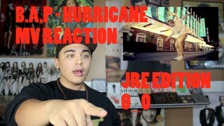 B.A.P - HURRICANE MV REACTION JRE Edition O_O