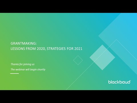 Grantmaking: Lessons from 2020, strategies for 2021