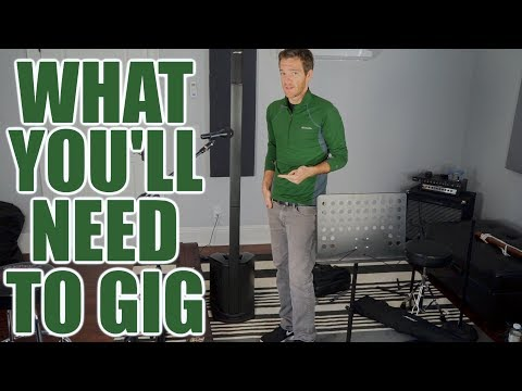 What You'll Need to Gig