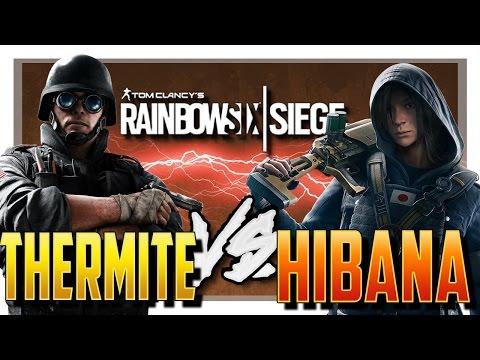 HIBANA VS THERMITE! - Rainbow Six Siege