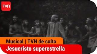 Jesucristo Superestrella Andino | TVN De Culto