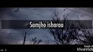 Tera Hua (Samjho Zara Samjho Ishara)