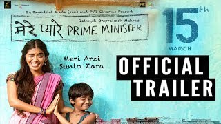 Mere Pyare Prime Minister | Official Trailer | Anjali Patil | Rakeysh Omprakash Mehra | P&C Movie