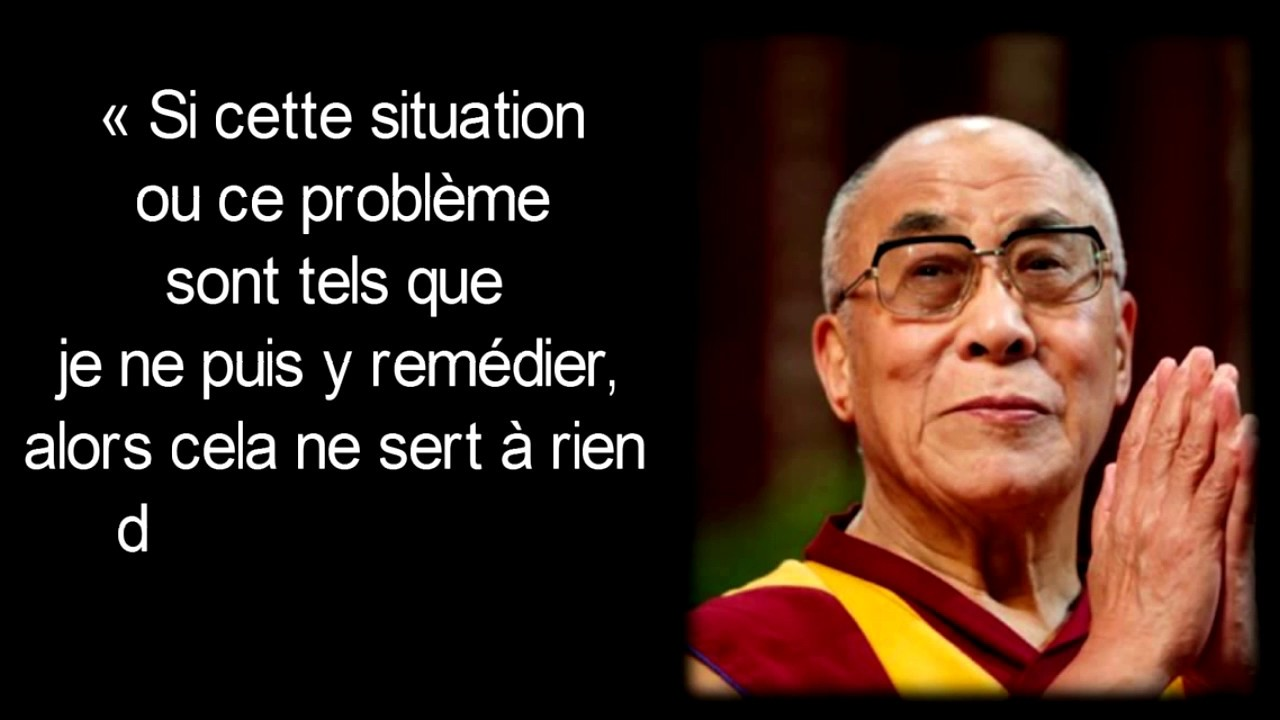 Citaten Dalai Lama : Citations du dalai lama pour te motiver