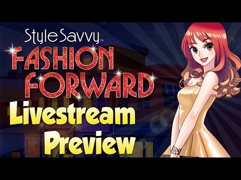 Style Savvy: Fashion Forward | 60-Minute Livestream Preview! [NEW Nintendo 3DS Gameplay]