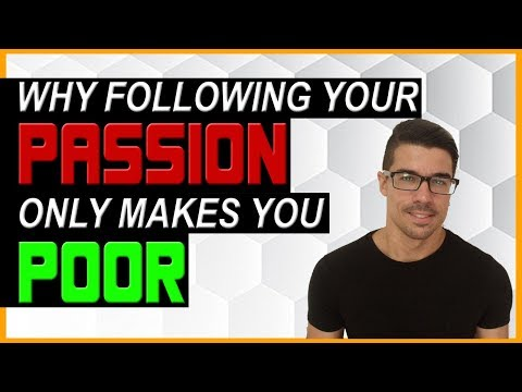 Online Marketing Rule 2 - Why Following Your Passion Only Makes You Poor