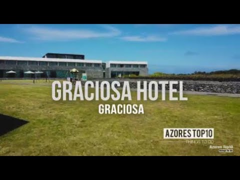 Graciosa Hotel Resort, Graciosa | Places to Stay | Azores Top 10 Things To Do