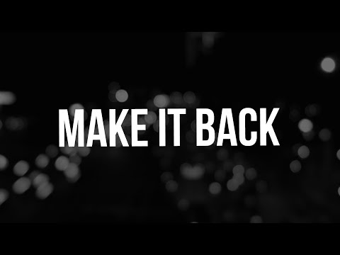 Juice WRLD -  Make It Back (Lyrics)