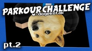 AMAZING PARKOUR CHALLENGE WITH DOGEKOTAK PART 2!!!