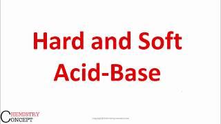 Hard and Soft Acids and Bases - Pearson principle (HSAB principle) | B.Sc Chemistry