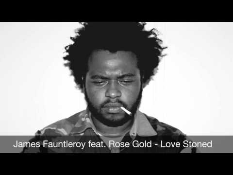James Fauntleroy feat. Rose Gold - Love Stoned